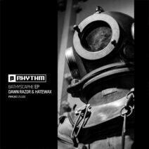 Dawn Razor, Hatewax - Bathyscaphe EP [PRRUKD21102]