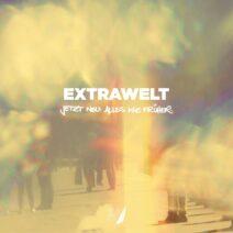 Extrawelt - Jetzt Neu Alles Wie Früher [BNS074]