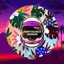 Harvy Valencia - Hawaiian [NAUT015]