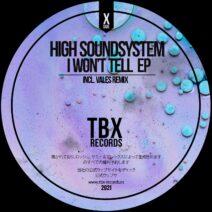 High Soundsystem - I Won't Tell EP [TBX18]