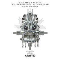 Jose Maria Ramon, William Medagli, Thallulah - Poème D'Amour [EJU274]