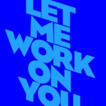Kevin McKay, Norman Doray - Let Me Work On You [GU623]