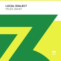 Local Dialect - Miles Away [ZT19501Z]