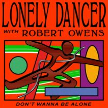 Lonely Dancer, Robert Owens - Don't Wanna Be Alone [TA0012]