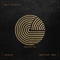 Marc August - Hello Track / Mine [CAT491304]
