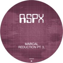 Marcal - Reduction Pt. 3 [RSPX30]