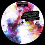 Marcos Calegari – Blow Your Mind EP [LMT054]