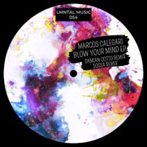 Marcos Calegari - Blow Your Mind EP [LMT054]