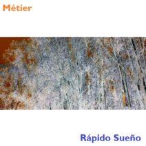 Metier - Rápido Sueño [PRECISION052]