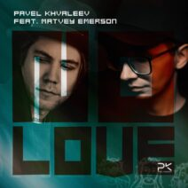Pavel Khvaleev - No Love [BH1143]