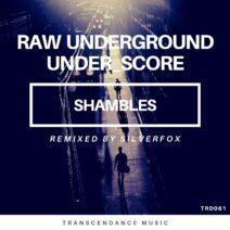 Raw Underground, under_score - Shambles [TRD061]