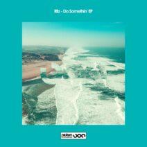 Ritz - Do Somethin' EP [PR2021591]