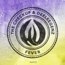 The Checkup, Deeleegenz - Fever [HUP032]