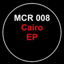 Andrew Chibale - Cairo EP [MCR008]