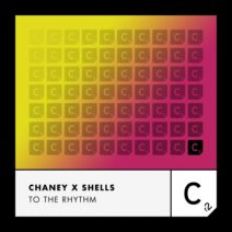 Chaney, SHELLS - To the Rhythm (Extended Mix) [ITC3165BP]