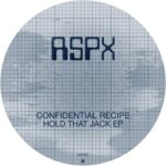 Confidential Recipe – Hold That Jack EP [RSPX31]