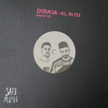 Disaia - El Rito EP (Incl. Rone White & Rowen Clark Remix) [SAFE129B]