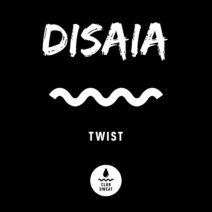 Disaia - Twist (Extended Mix) [CLUBSWE346]