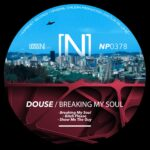 Douse – Breaking My Soul [NP0378]
