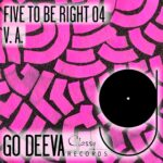 FIVE TO BE RIGHT 04 [GDC073]