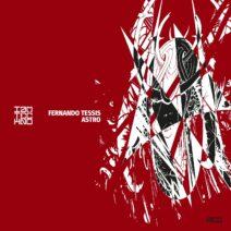 Fernando Tessis - Astro [IAMTRED063]