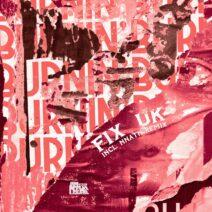 Fix (UK) - Burnin' [SPRTLZD036]