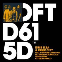 Idris Elba, Inner City - No More Looking Back - David Penn Extended Remix [DFTD615D4]