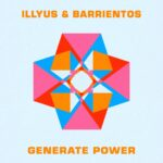 Illyus & Barrientos – Generate Power – Extended Mix [UL03200]