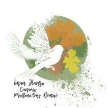 Iman Hanzo - Canario (Incl. Mollono.Bass Remix) [TRNDMSK63]