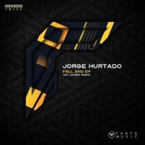 Jorge Hurtado - Fell End EP [TNT35]