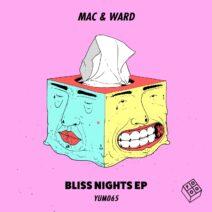 Mac & Ward - Bliss Nights EP [YUM065]