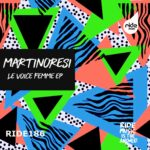 MartinoResi – Le Voice Femme ep [RID187]