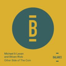 Michael & Levan, Stiven Rivic - Other Side of the Coin [BALANCE022EP]