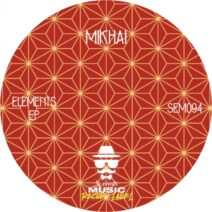 Mikhai - Elements EP [SEM094]