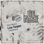 Muñoz Brothers – Live Terpen [LOW173]