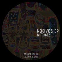 Nimhaz - Nativos EP [MDRL003]