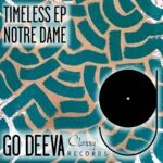 Notre Dame – Timeless Ep [GDC072]