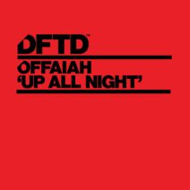 OFFAIAH - Up All Night - Extended Mix [DFTDS156D2]