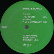 Perez & Dowell - Life Changes at Night [4luxb2021-05]