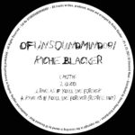 Richie Blacker – Rave As If You'll Live Forever [OFUNSOUNDMIND081]