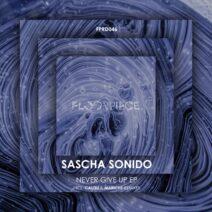 Sascha Sonido - Never Give Up EP [FPRD046]
