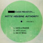 Sasse, Mitte Housing Authority – Mitte Housing Authority, Vol. 3 [MOOD223]