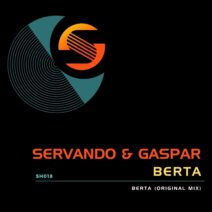 Servando, Gaspar Aguilera - Berta [SH018]