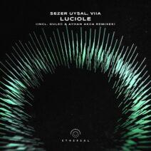 Sezer Uysal, VIIA - Luciole (Incl. Gulec & Ayhan Akca Remixes) [EFM038]