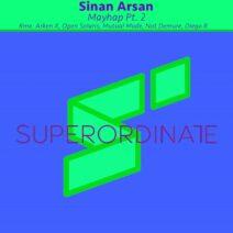 Sinan Arsan - Mayhap, Pt. 2 [SUPER332]
