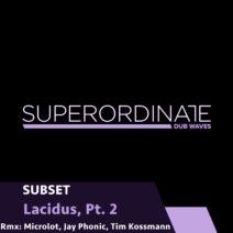 Subset - Lacidus, Pt. 2 [SUPDUB310]