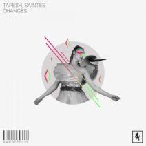 Tapesh, Saintes - Changes [RAWDEEP036]