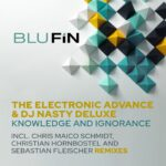 The Electronic Advance, DJ Nasty Deluxe – Knowledge and Ignorance [BF334]