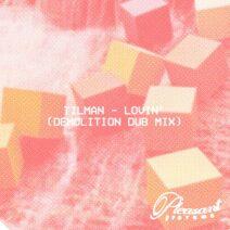 Tilman - Lovin' (Demolition Dub Mix) [PS001S3]