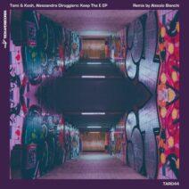 Tomi&Kesh, Alessandro Diruggiero - Keep the E EP [TAR044]